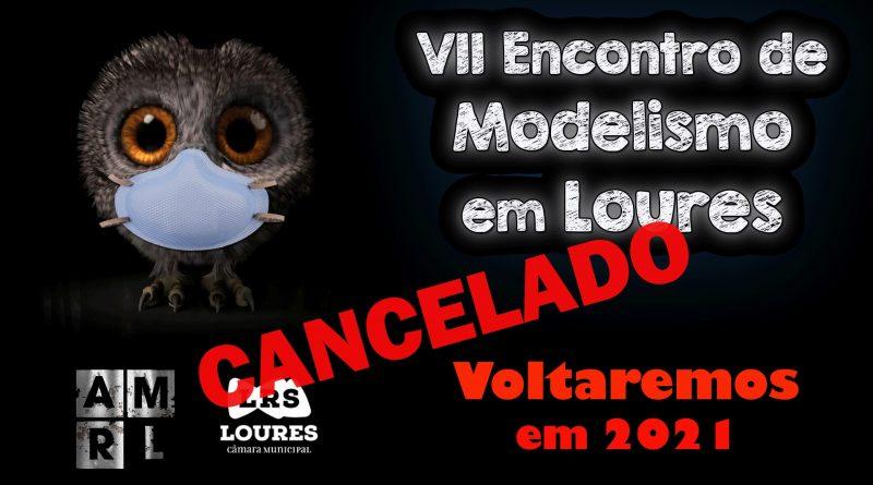 VII Encontro de Modelismo em Loures Cancelado em 2020